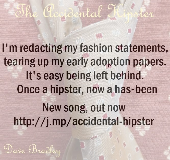 The Accidental Hipster